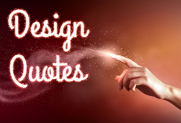 10 Awesome Design Quotes to Inspire You