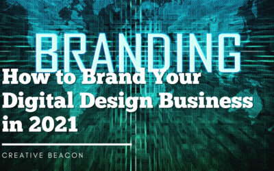 How to Brand Your Digital Design Business in 2021