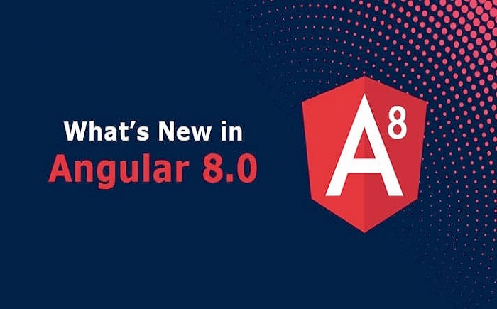 Must-know features & add-ons of Angular 8.0 update