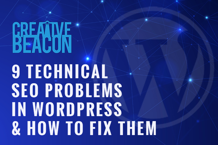 9 Technical SEO Problems in WordPress and How to Fix Them